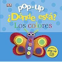 Pop-up ¿Dónde está? Los colores (Castellano - A PARTIR DE 0 AÑOS - MANIPULATIVOS (LIBROS PARA TOCAR Y JUGAR), POP-UPS…
