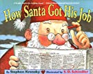 How Santa Got His Job, by Stephen Krensky