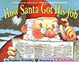 : How Santa Got His Job