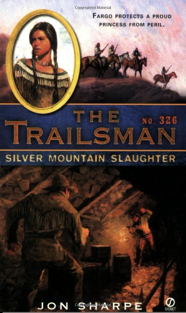 Silver Mountain Slaughter (The Trailsman, No. 326) pdf