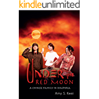 Under the Red Moon: A Chinese Family in Diaspora