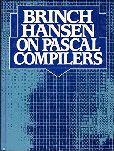 Brinch Hansen on Pascal Compilers