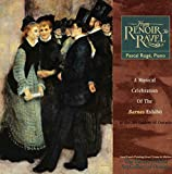 From Renoir to Ravel - A Musical Celebration of the Barnes Exhibit