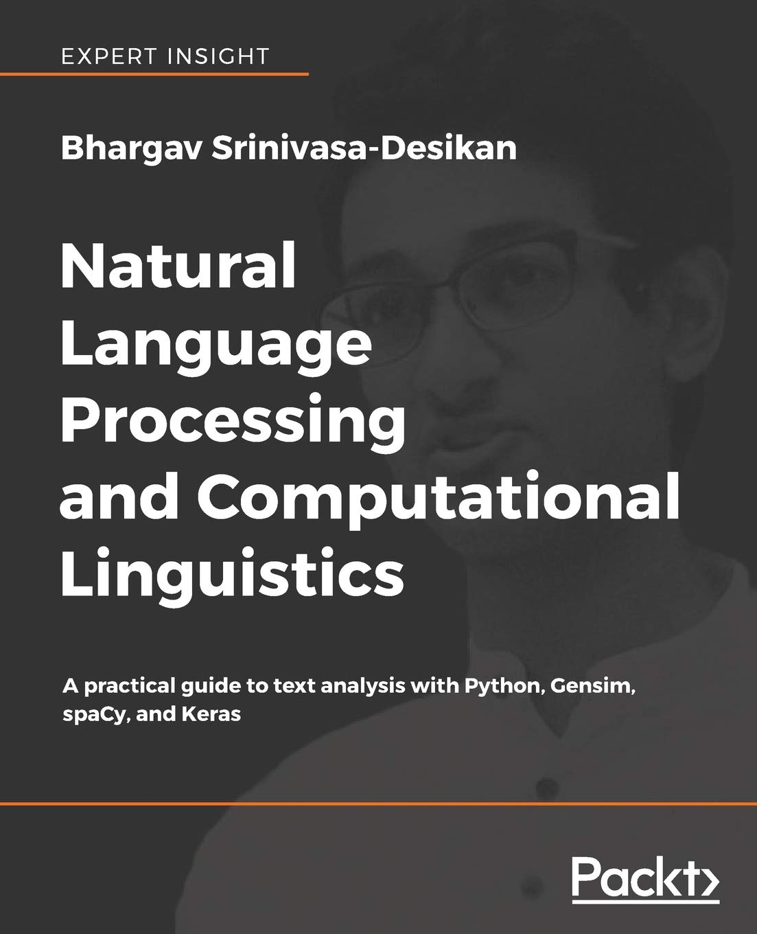 Natural Language Processing and Computational Linguistics: A practical guide to text analysis with Python, Gensim, spaCy, and Keras by Packt Publishing - ebooks Account