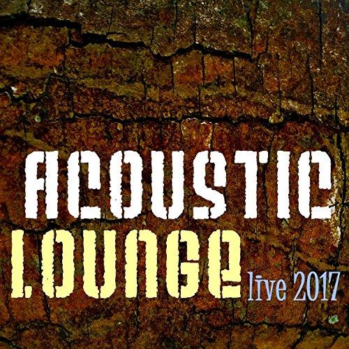 Acoustic Lounge Live 2017