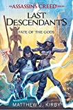 Fate of the Gods (Last Descendants: An Assassin's Creed Novel Series #3) (Last Descendants: An Assassin's Creed Se)
