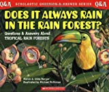 img - for Does It Always Rain in the Rain Forest? (Scholastic Question & Answer) book / textbook / text book