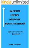 Salesforce Certified Integration Architecture Designer Updated Examination Questions