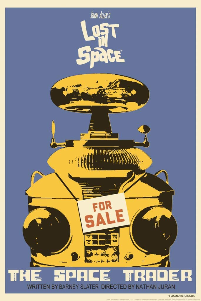 Lost in Space The Space Trader by Juan Ortiz Episode 23 of 83 Cool Wall Decor Art Print Poster 12x18