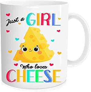 Funny coffee Mug - just a girl who loves cheese Mug,cheese for food lovers Mug,Mug for friends, girls, ladies, aunts, mothers, mother-in-law - 11 oz Novelty Mug