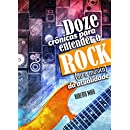 Doze Crônicas para Entender o Rock (ou a Música) da Atualidade (Portuguese Edition)