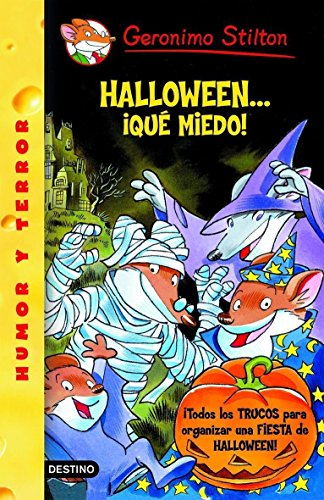 Halloweenaque Miedo! / It's Halloween, You 'fraidy Mouse! (Geronimo Stilton) (Spanish Edition) -