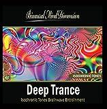 Deep Trance: Isochronic Tones Brainwave Entrainment