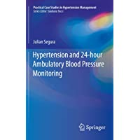 Hypertension and 24-hour Ambulatory Blood Pressure Monitoring (Practical Case Studies in Hypertension Management)