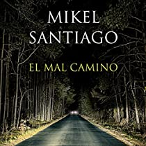 EL MAL CAMINO [THE BAD ROAD]