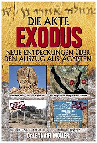 Die Akte Exodus von Dr. Peter van der Veen und Prof. Dr. Uwe Zerbst