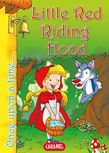 Little Red Riding Hood: Tales and Stories for Children (Once Upon a Time... Book 12)