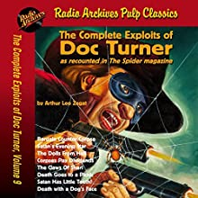 The Complete Exploits of Doc Turner, Volume 9 Audiobook by Arthur Leo Zagat,  Radio Archives Narrated by Mark Barnard