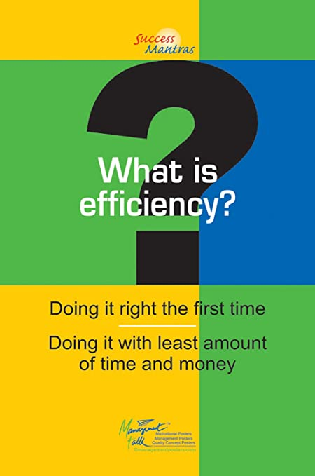 What Is Efficiency >> Amazon Com Efficiency Is Doing It Right The First Time With Least