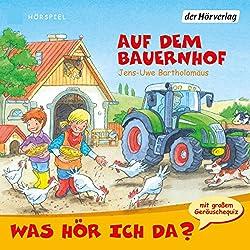 Auf dem Bauernhof (Was hör ich da?)