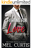 Fighting for Love (Breaking the Rules Book 6)