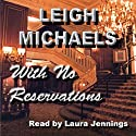 With No Reservations Audiobook by Leigh Michaels Narrated by Laura Jennings