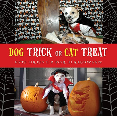 Dog Trick or Cat Treat: Pets Dress Up for -