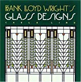 Frank Lloyd Wright's Glass Designs, Carla Lind, 0876544685