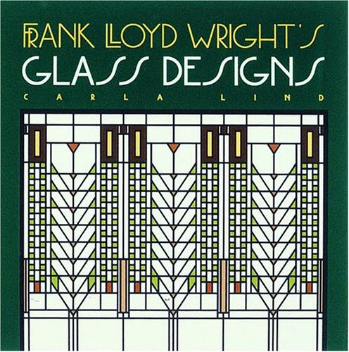 Glass Facet (Frank Lloyd Wright's Glass Designs (Wright at a Glance))