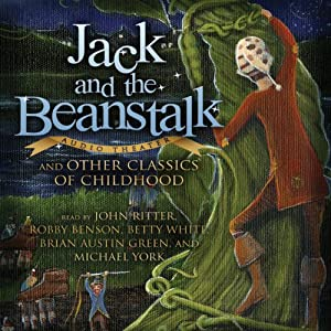 Jack and the Beanstalk and Other Classics of Childhood Audiobook