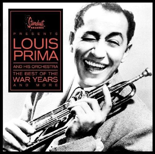 Louis Prima & his Orchestra - Best of the War Years - Zortam Music