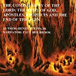 The Coming Army of the Lord: The Army of God, Apostles, False Prophets, the End of the Ages | Henry Harrison Epps JR