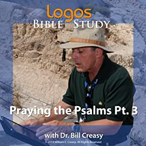 Praying the Psalms Pt. 3 Lecture