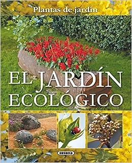 Jardin Ecologico Plantas De Jardin Plantas De Jardín: Amazon.es: Susaeta, Equipo, Susaeta, Equipo: Libros