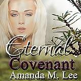 Eternal Covenant: Living Covenant Trilogy, Book 3