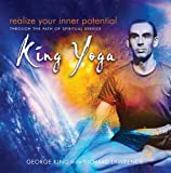 Realize Your Inner Potential: Through the Path of Spiritual Service - King Yoga