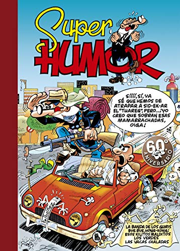 La banda de los guiris | Bye, bye, Hong Kong | Esos kilitos malditos | Los Verdes | Las vacas chaladas (Súper Humor Mortadelo 30) por Francisco Ibáñez
