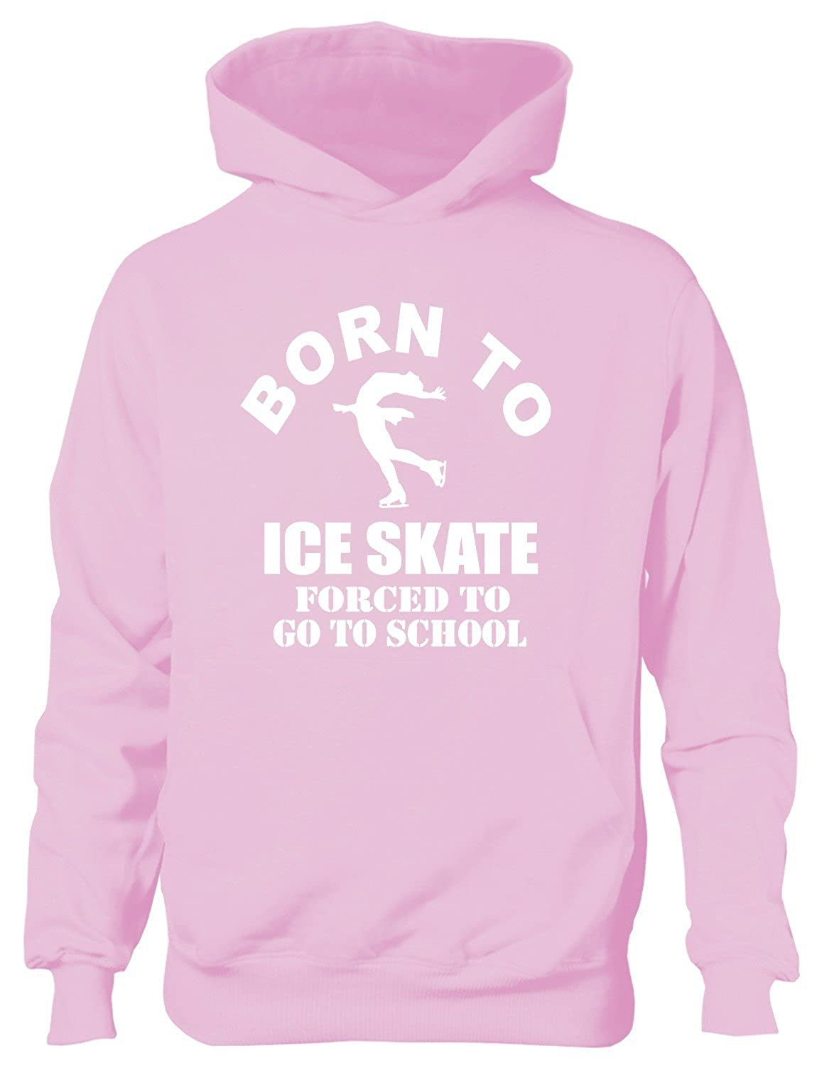 Print4u Born To Ice Skate Forced to Go To School Kids Hoodie Age 12-13 Red