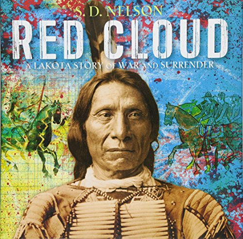 Red Cloud: A Lakota Story of War and Surrender (Sd Cloud)