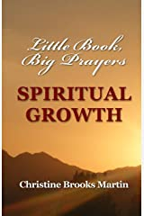 Little Book, Big Prayers: Spiritual Growth Paperback