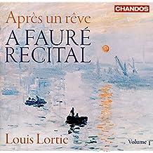 A Fauré Recital, Vol. 1