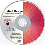 Loving and Accepting Others Subliminal CD