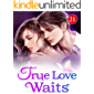 True Love Waits 21: Erica's First Day At The Academy (English Edition)
