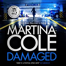 Damaged Audiobook by Martina Cole Narrated by Annie Aldington