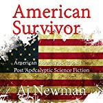 American Survivor: American Apocalypse, Book I | AJ Newman
