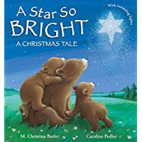 A Star So Bright: A Christmas Tale