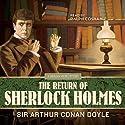 The Return of Sherlock Holmes Audiobook by Arthur Conan Doyle Narrated by Ralph Cosham