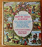 img - for The New England Butt'Ry Shelf Almanac. Being a Collation of Observation on New England People, Birds, Flowers, Herbs, Weather, Customs and Cookery of Yesterday and Today book / textbook / text book