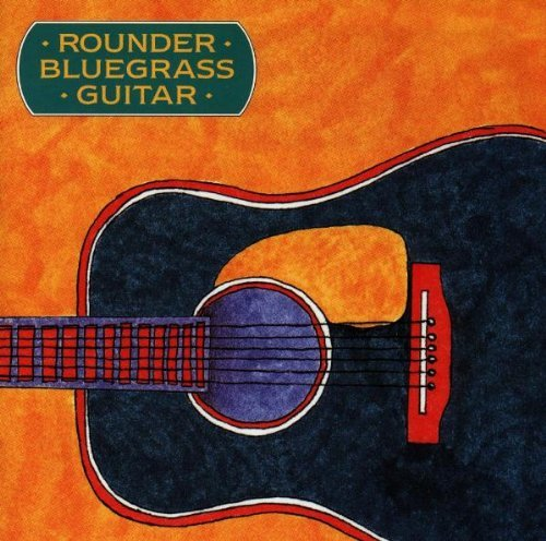 Rounder Bluegrass Guitar (Bluegrass Guitar Collection)