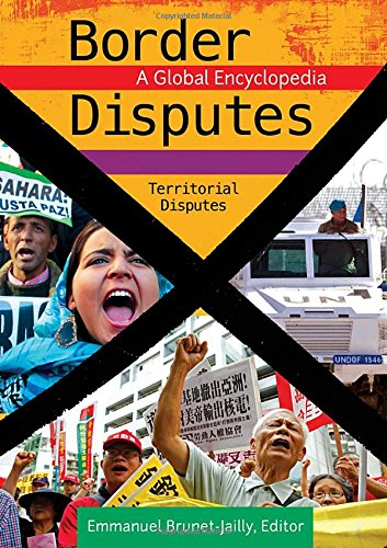Border Disputes [3 volumes]: A Global Encyclopedia